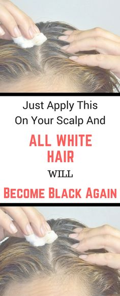 Just Apply This On Your Scalp And All White Hair Will Become Black Again! Need to know!!! !!!