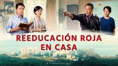 """Película cristiana para familia   """"Reeducación roja en casa"""" Dios es mi ..."""