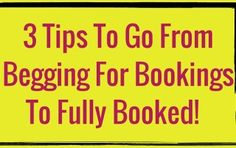 3 Tips To Go From Begging For Bookings To Fully Booked! |#RockstarDirectSales #DirectSales |  Rockstar Direct Sales | For More Tips, Tricks, Tools & Training, GO TO >>  http://www.DirectSellersRock.com