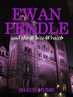 ProMo: Ewan Pendle and the White Wraith by Shaun Hume