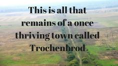 The Lost Town: Bringing Back Trochenbrod by Avrom Bendavid-Val