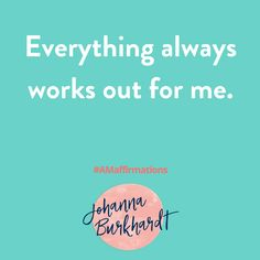 I have been really using the affirmation a lot since this past weekend, WOW the things I have seen work out have been mind blowing! #tryit #Affirmations #AMaffirmations www.Johannaburkhardt.com