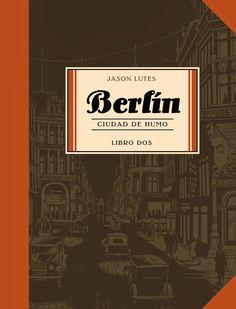 CATALONIA COMICS: BERLÍN LIBRO 2: CIUDAD DE HUMO