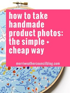How to take handmade product photos for etsy or your website: the simple and low cost way | the merriweather council blog - online store jewelry, peridot jewelry, fashion jewelry stores *ad