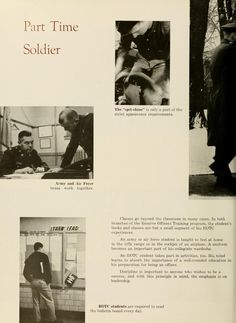 "Athena Yearbook, ""Part Time Soldier"" ""Classes go beyond the classroom in many cases. In both branches of the Reserve Officers Training program, the student's books and classes are but a small segment of his ROTC experience. Veterans Memorial Day, Rotc, Military Photos, Photo Projects, Student Learning, Training Programs, Branches, Ohio, University"