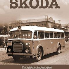 Bır zamanlar Skoda otobus reklamı.. Dodge Challenger Hellcat, Tramway, Pink Cadillac, Bus Coach, Busses, Commercial Vehicle, Public Transport, Once Upon A Time, Old Cars