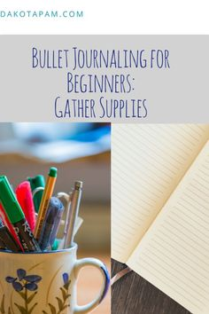 Bullet Journal For the Absolute Beginner: Supplies