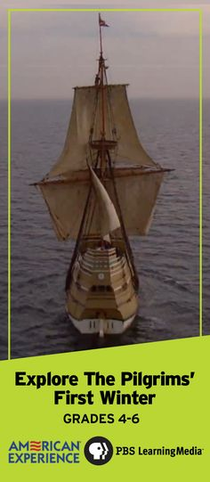 d29b68b711b Students can experience the Mayflower s arrivals and the Pilgrims  first  winter in this video and
