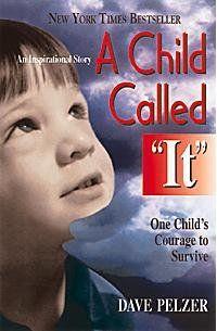 "A Child Called ""It"" - Pelzer"
