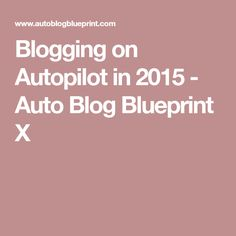 Lawstudents canadian law school and legal education forums blogging on autopilot in 2015 auto blog blueprint x malvernweather