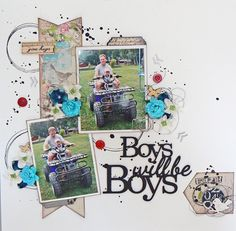 Boys will be boys!! - Scrapbook.com