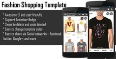 Android Fashion Shopping Template . Android Fashion Shopping Template is designed to look attractive and user friendly making easier for users to shops with android smartphone and the template also designed with elegant vintage style. It is a powerful template built with picture quality, usability and functional features like