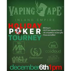 Come thru ! #Coilandcloud #thevapekit #buildanywhere  repost via @instarepost20 from @vapingapeie December 6th! Hope y'all have your calendars marked! As you can see from the flyer we have a $50 buy in. Rather than playing for store credit this year We'll have prizes for the top few participants!  Everyone who plays will receive gifts and have the opportunity to win special hands!  As it says above you MUST pre register by DMing us or Calling the store (info in our bio)! We look forward to…