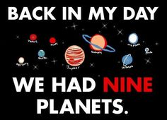 Pluto will always be a planet in my heart.