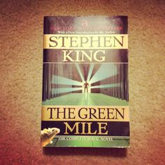 The Green Mile - The Complete Serial Novel By Stephen King