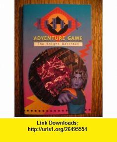 Knight Watchman (Reboot Adventure Games) (9780340636282) Dave Morris , ISBN-10: 0340636289  , ISBN-13: 978-0340636282 ,  , tutorials , pdf , ebook , torrent , downloads , rapidshare , filesonic , hotfile , megaupload , fileserve