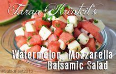 Faran Krentcil's Watermelon Mozzarella Salad #SaladFest2013