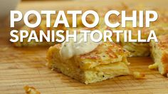 Spanish Tortilla With Salt & Vinegar Potato Chips- You can make this! #food