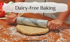 Easy substitutions for dairy-free baking.