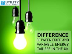 Difference between Fixed and Variable Energy Tariffs in the UK  Amongst a large number of energy suppliers in the UK, EDF Energy is one of the most popular energy suppliers. They allow their customers to choose from various fixed and variable tariffs.