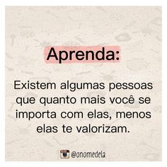 E que se lixe! Cool Phrases, Love Quotes, Inspirational Quotes, Just Tired, Words Worth, Sad Girl, Beauty Quotes, Good Advice, Deep Thoughts