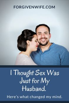 Do you struggle to believe that sex is for you and not just for your husband? So did I—and here's what changed my mind.
