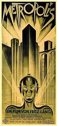 Metropolis. Germany. Alfred Abel, Brigitte Helm, Gustav Frohlich, Rudolph Klein-Rogge. Directed by Fritz Lang. 1927