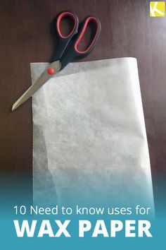 You'd be surprised by how much wax paper can do!