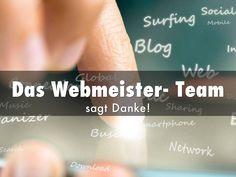 """""""Das Webmeister- Team"""" - A Haiku Deck: Jahresrückblick der Webmeister. Danke an unsere Kunden, Partner und Danke vor allem an Markus Euler für die Idee """"Lasst den Kunden kaufen""""."""