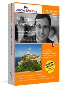 Mallorquinisch lernen: Lernen Sie Mallorquinisch wesentlich schneller als mit herkömmlichen Lernmethoden – und das bei nur ca. 17 Minuten Lernzeit am Tag