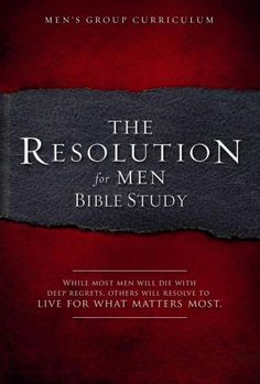 The Resolution: A Small-Group Study for Men was inspired by the resolution challenge featured in the movie COURAGEOUS . The resolution contained 12 commitments related to characteristics that all men Small Group Bible Studies, Bible Study Group, Young Adult Ministry, Christian Men, Christian Books For Men, Christian Husband, Love Dare, Study Notes, Knowing God