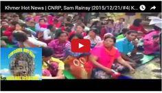 Sovannsin1 Website: Khmer Hot News | CNRP, Sam Rainsy |2015/12/21/#4| ...