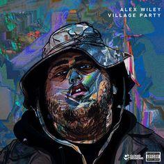 Alex Wiley – Village Party (Mixtape Cover) - Mixtape WallMixtape Wall