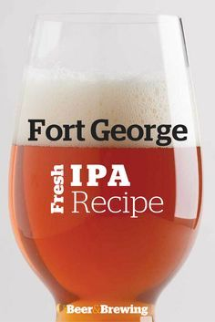 George Fresh IPA Recipe Jack Harris of Fort George Brewery provided this recipe for their wet-hops India pale ale.Jack Harris of Fort George Brewery provided this recipe for their wet-hops India pale ale. Brewing Recipes, Homebrew Recipes, Beer Recipes, Malta, Ipa Recipe, Brew Your Own Beer, Brewing Equipment, Home Brewing Beer, Brewery