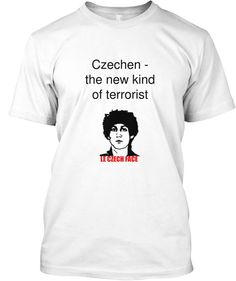 Beware of the czechens!  #czechentees