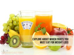 Which fruits you must eat for weight loss. : #diet