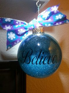 "Another ""Believe"" Christmas ornament...."