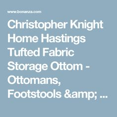Find everything but the ordinary Christopher Knight, Fabric Storage, Poufs, Ottomans, The Ordinary, Amp, Store, Things To Sell, Storage