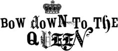 queen quotes | Bow Down To The Queen Graphic - Black And White Quotes Graphics