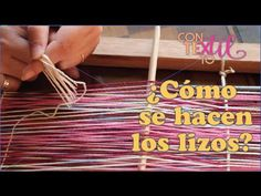 ¿Cómo se hacen lo lizos o ascensores? - YouTube Painting & Drawing, Weaving, Textiles, Embroidery, Stitch, Youtube, Kaizen, Canvases, Maya