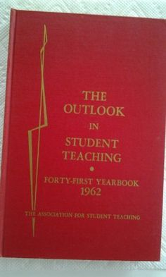 The Outlook in Student Teaching (41st yearbook) by Aleyne C. Haines, http://www.amazon.com/dp/B000NGAXLW/ref=cm_sw_r_pi_dp_4vSoub0VP5ZHZ