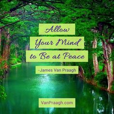 3 Amazing Mindfulness Exercises To Transform Your Life by James Van Praagh - HealYourLife