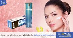 Keep your skin glowy and hydrated using Lazhora AHA Serum Areum. #AntiAging #SkinCare #myWedjat