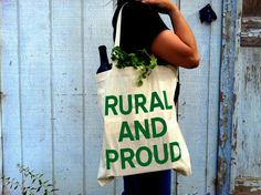 RURAL and PROUD Screenprinted Canvas Grocery Tote Bag. $12.00, via Etsy.
