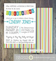 Adoption Invitation, Adoption Shower, Adoption Finalization Party for International, Infant or Foster Adoption. After HOPING, WISHING and PRAYING it's time to do some CELEBRATING! by KellyRickettsDesigns.com