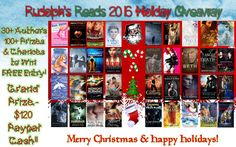 Rudolph's Reads 2016 Holiday Giveaway 30+ Authors 100+ Prizes  Books & Gift Cards Free to Enter $120 Pay Pall Cash Grand-prize https://www.rafflecopter.com/rafl/display/2703c98f57/
