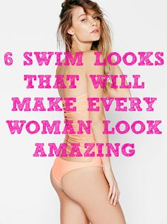 No matter how big, skinny, or fit you are, all of these are guaranteed to make you look like a hot piece on the beach this summer.