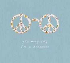 People say i'm a dreamer. John Lennon- The Beatles Happy Hippie, Hippie Love, Hippie Chick, Hippie Art, Hippie Words, Hippie Things, Hippie Quotes, Hippie Peace, Pretty Words