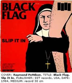 Black Flag: Slip it in, cover by Raymond Pettibon