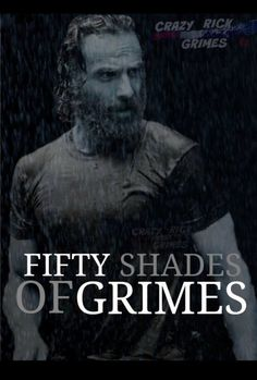 Fifty Shades of Grimes ..... its the only one I want to read!